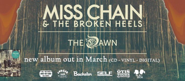 Miss Chain and the Broken Heels ospiti della MWNight!