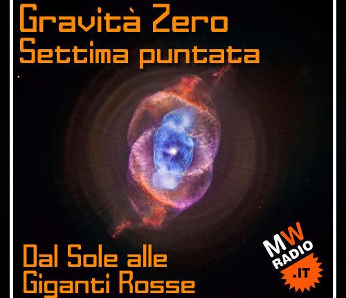 Gravità Zero 08.04.19 – Dal Sole alle Giganti Rosse