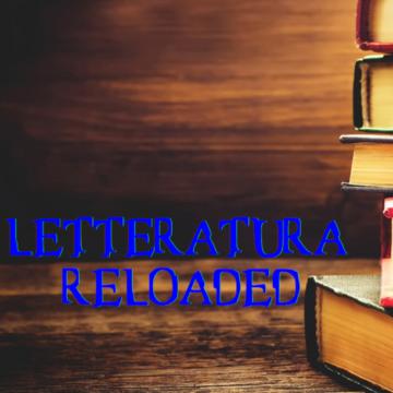 Letteratura Reloaded