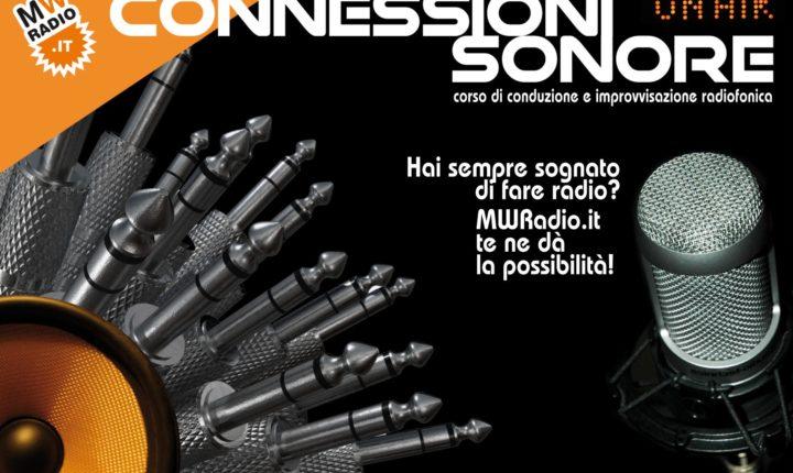 ISCRIVITI A CONNESSIONI SONORE: corso di Conduzione Radiofonica