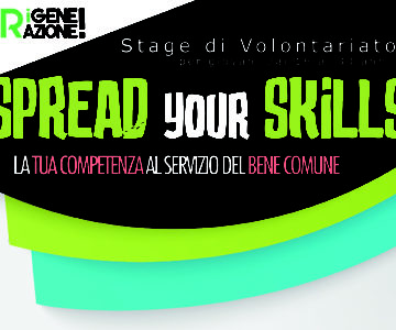 Stage di Volontariato 2018: Spread your Skills!